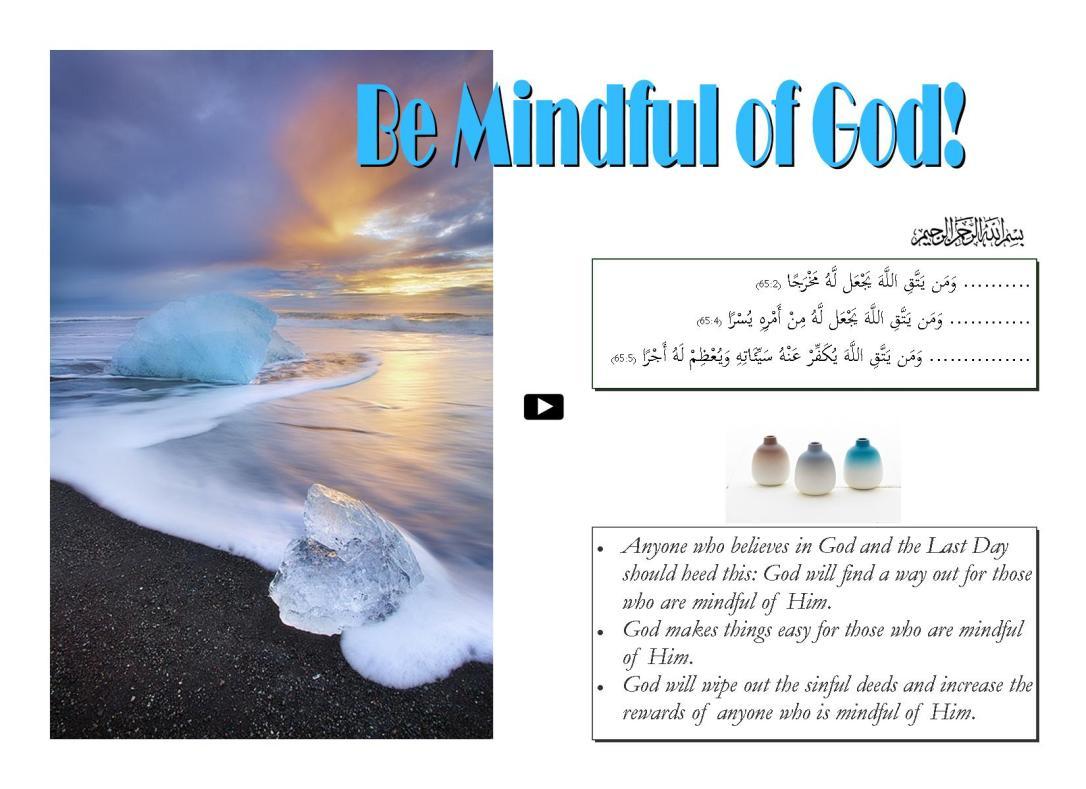 Be Mindful of God