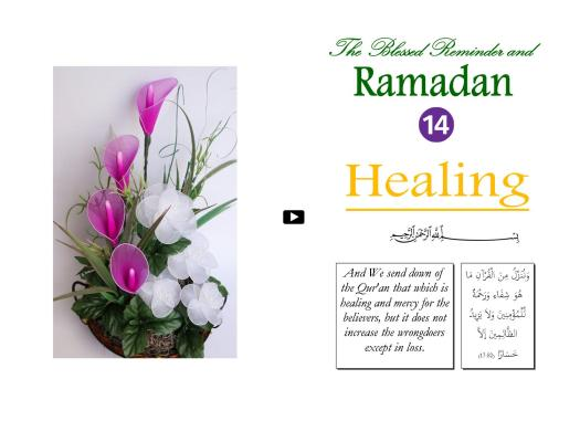 The Blessed Reminder and Ramadan (14) Healing