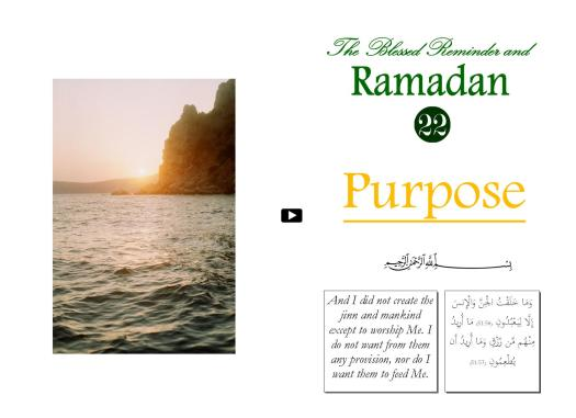 The Blessed Reminder and Ramadan (22) Purpose