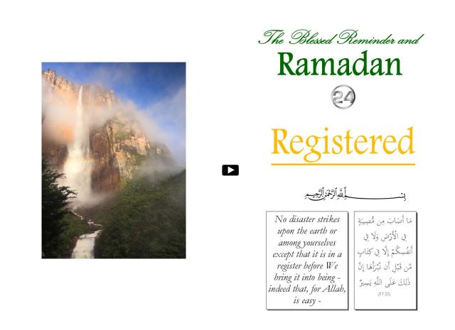 The Blessed Reminder and Ramadan (24) Registered