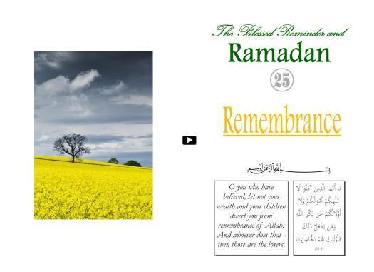 The Blessed Reminder and Ramadan (25) Remembrance