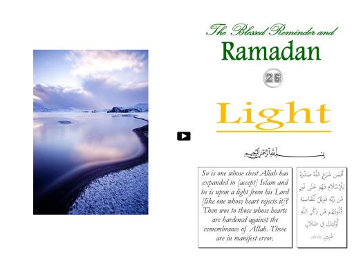 The Blessed Reminder and Ramadan (26) Light