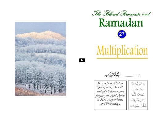 The Blessed Reminder and Ramadan (27) Multiplication