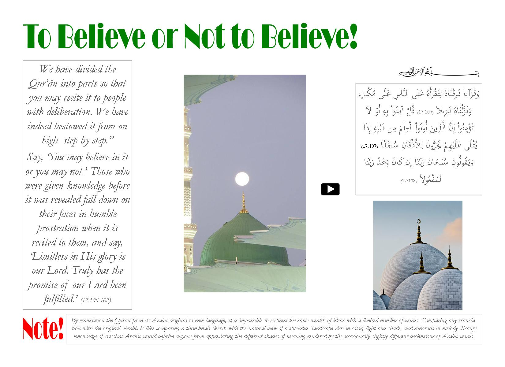 To Believe or Not to Believe!