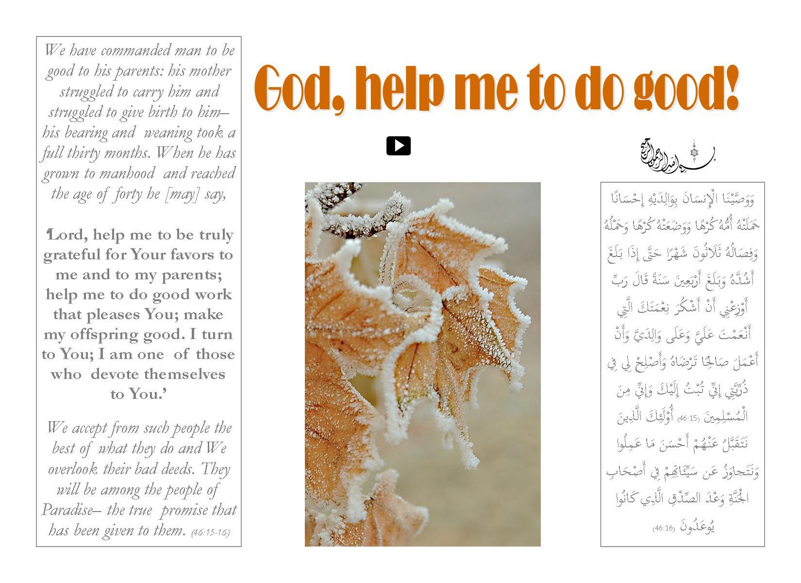 God, help me to do good!